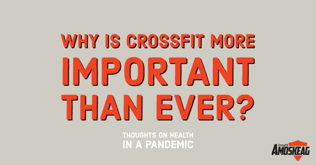 Why is CrossFit so Important Now?